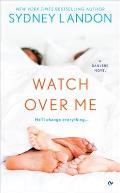 Danvers Novel #7: Watch Over Me: A Danvers Novel