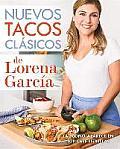 Nuevos Tacos Clasicos de Lorena Garcia