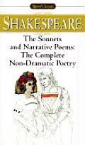 The Sonnets and Narrative Poems: The Complete Non-Dramatic Poetry (Signet Classic Shakespeare)