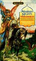 Arabian Nights Volume 2 More Marvels & Wonde