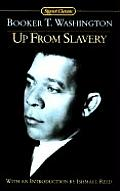 Up from Slavery (Signet Classics)