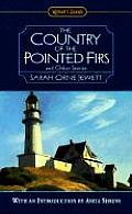 Country of the Pointed Firs & Other Stories