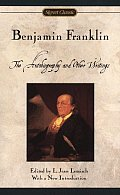 Benjamin Franklin The Autobiography & Ot