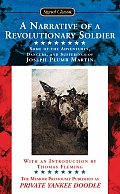 Narrative of a Revolutionary Soldier Some of the Adventures Dangers & Sufferings of Joseph Plumb Martin