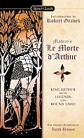 Le Morte DArthur King Arthur & the Legends of the Round Table