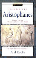 Four Plays: (Lysistrata, the Frogs, a Parliament of Women, Plutus (Wealth)