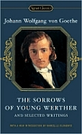 Sorrows of Young Werther & Selected Writings
