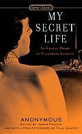 My Secret Life (Signet Classics)