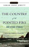 The Country of Pointed Firs and Other Stories (Signet Classics) Cover