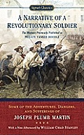 A Narrative of a Revolutionary Soldier: Some Adventures, Dangers, and Sufferings of Joseph Plumb Martin (Signet Classics) Cover
