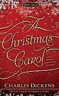Christmas Carol & Other Christmas Stories