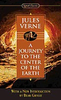 A Journey to the Center of the Earth (Signet Classics) Cover