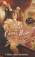 The Best of Oscar Wilde: Selected Plays and Literary Criticism