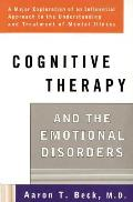 Cognitive Therapy & the Emotional Disorders