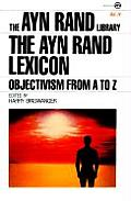 Ayn Rand Lexicon Objectivism From A Volume 4