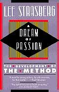 Dream of Passion The Development of the Method