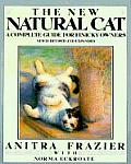 New Natural Cat A Complete Guide For Finicky Owners