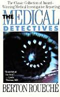 The Medical Detectives: Revised Edition
