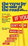 Verse by the Side of the Road The Story of the Burma Shave Signs & Jingles