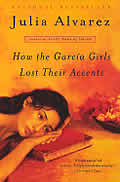 How the Garcia Girls Lost Their Accents (Plume Contemporary Fiction) Cover