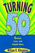 Turning 50 Quotes Lists & Helpful Hints