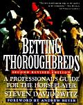 Betting Thoroughbreds A Professionals Guide