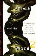 Flesh & The Word 2 An Anthology Of Ero