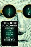 From Here to Economy A Shortcut to Economic Literacy