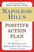 Napoleon Hills Positive Action Plan 365 Meditations for Making Each Day a Success