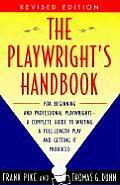 Playwrights Handbook Revised Edition