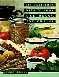 366 Delicious Ways to Cook Rice Beans & Grains