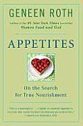 Appetites: On the Search for True Nourishment Cover