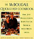 McDougall Quick & Easy Cookbook Over 300 Delicious Low Fat Recipes You Can Prepare in Fifteen Minutes or Less