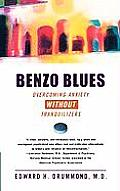 Benzo Blues: A Groundbreaking Program for Overcoming Anxiety Without Tranquilizers Cover