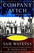 company aytch a confederate memoir of Company aytch describes the good times,  the civil war, up close a new edition of sam watkins's classic memoir describes a confederate foot soldier's life.