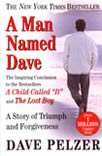A Man Named Dave: A Story of Triumph and Forgiveness Cover