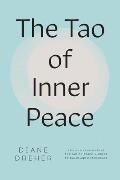The Tao of Inner Peace: A Guide to Inner