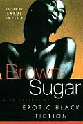 Brown Sugar #01: A Collection of Erotic Black Fiction