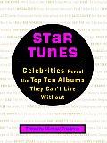 Star Tunes Celebrities Reveal The Top Te