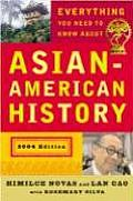 Everything You Need to Know about Asian American History (Revisededition)