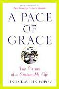 A Pace of Grace: The Virtues of a Sustainable Life Cover