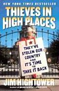 Thieves in High Places: They've Stolen Our Country and It's Time to Take It Back Cover