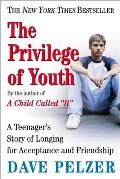 Privilege Of Youth A Teenagers Story O