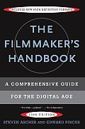 The Filmmaker's Handbook: A Comprehensive Guide for the Digital Age Cover