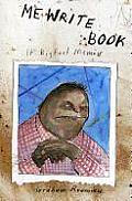Me Write Book It Bigfoot Memoir