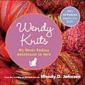 Wendy Knits Adventures With Two Needles