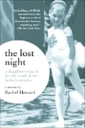 Lost Night A Daughters Search For The Tr