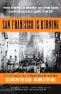 San Francisco Is Burning The Untold Stor