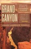 Grand Canyon Solving Earths Grandest Puzzle