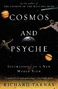 Cosmos and Psyche: Intimations of a New World View Cover